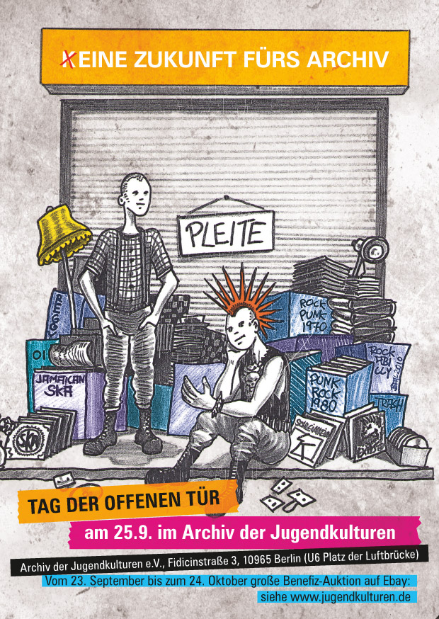 (K)EINE ZUKUNFT FÜR DAS ARCHIV – Tag der offenen Tür im Archiv der Jugendkulturen